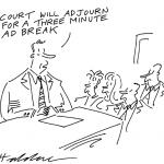 Court will adjourn for a three minute break
